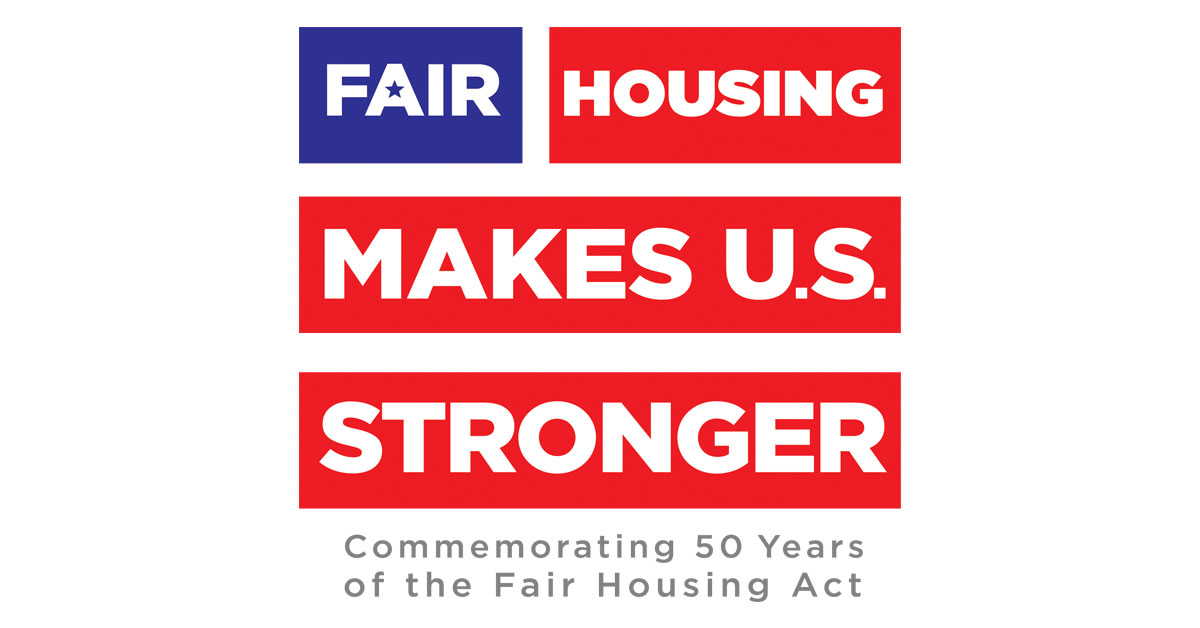 Fair Housing Makes Us Stronger Commemorating 50 Years Of The Fair