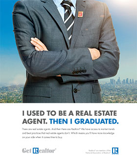 https://www.nar.realtor/sites/default/files/flyers-and-ads/2016/consumer-advertising-campaign/2016-consumer-advertising-campaign-graduated-commercial-print-ad-03-02-2016-280-long.jpg