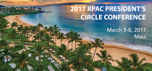 RPAC President's Circle Conference, March 5-8 2017, Maui