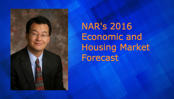 Video: NAR's 2016 Economic and Housing Market Forecast