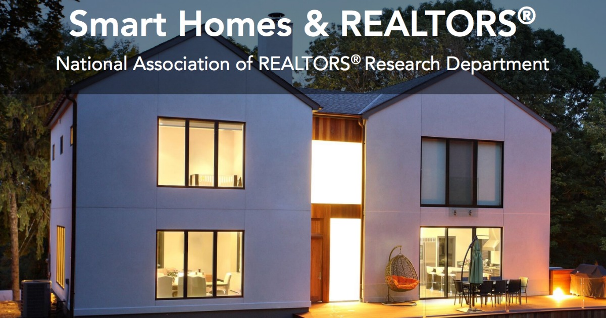 Smart Homes And Realtors Www Nar Realtor