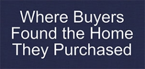 Where Buyers Found Their Home thumb