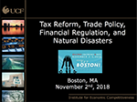Cover of Sean Snaith's November 2018 Tax Reform, Trade Policy, Financial Regulation, and Natural Disasters presentation slides