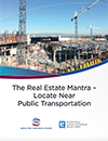 Cover of the Real Estate Mantra: Location Near Transportation report