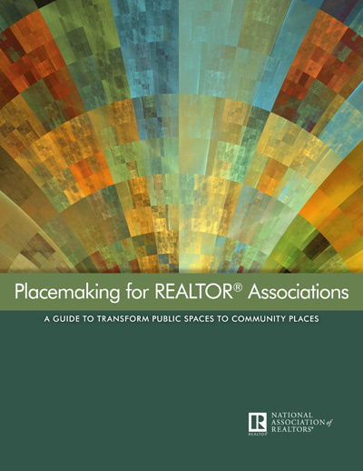 NAR's Placemaking Guide