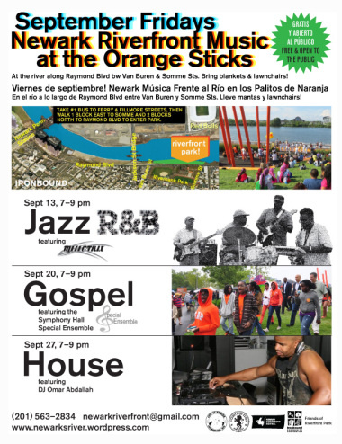 Newark Riverfront Music at the Orange Sticks—new Summer series as part of the riverfront revival.