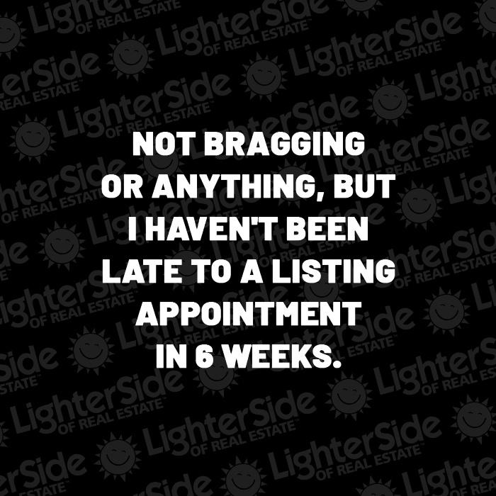 Not Bragging...