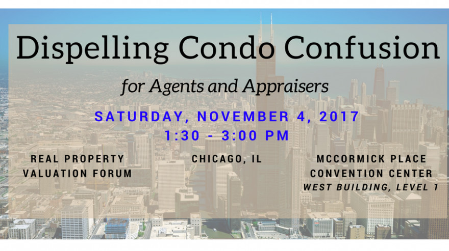 Dispelling Condo Confusion: Real Property Valuation Forum