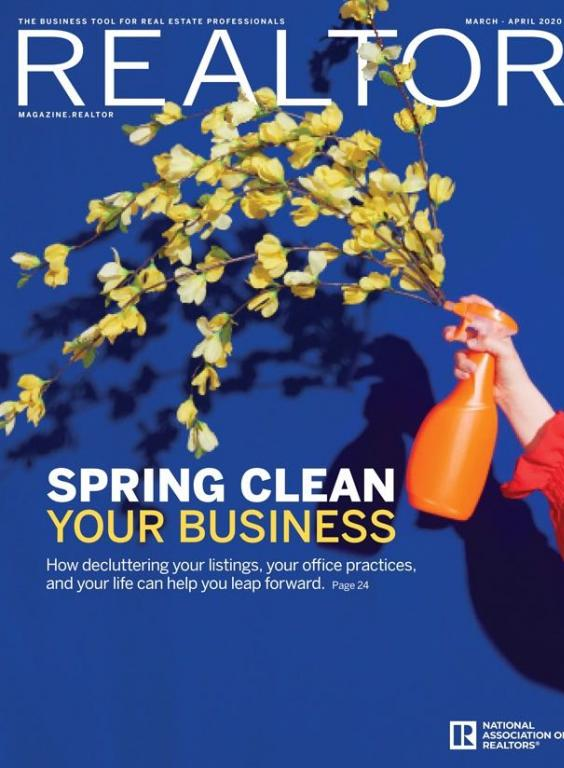 Cover image of the March/April 2020 edition of REALTOR® Magazine, titled Spring Clean Your Business