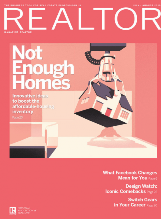 Cover of REALTOR® Magazine, July/August 2019 issue with red background and image of a home being lifted away.
