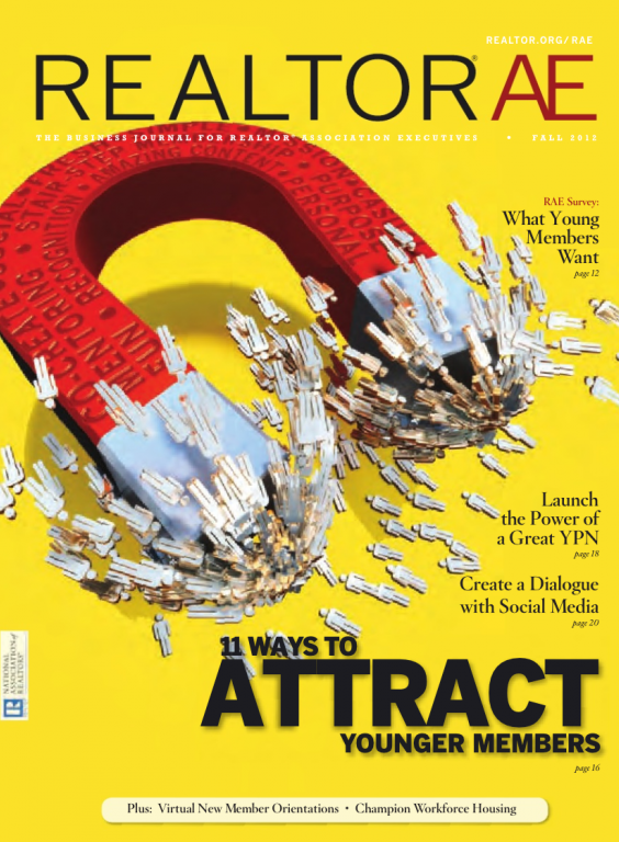 Cover of the 2012 Fall issue of REALTOR® AE Magazine: 11 Ways to Attract Younger Members