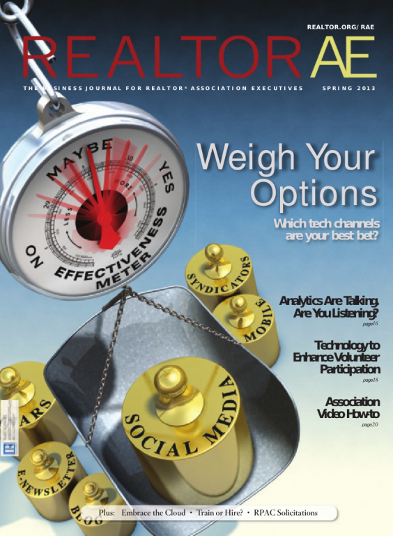 Cover of the 2013 Spring issue of REALTOR® AE Magazine: Weigh Your Options