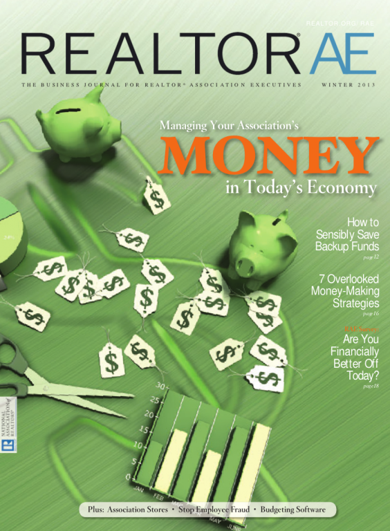 Cover of the 2013 Winter issue of REALTOR® AE Magazine: Managing Your Association's Money in Today's Economy