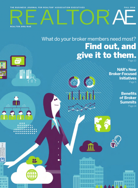 Cover of the 2014 Fall issue of REALTOR® AE Magazine: What Do Your Broker Members Need Most?