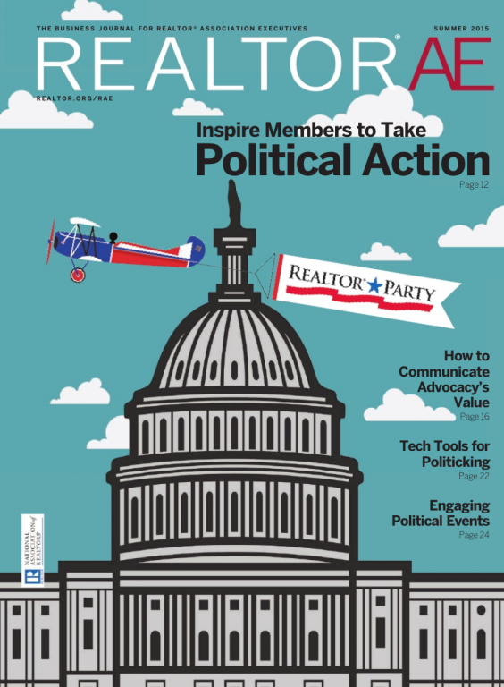 Cover of the 2015 Summer issue of REALTOR® AE Magazine: Inspire Members to Take Political Action
