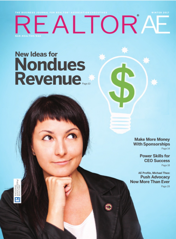 Cover of the 2017 Winter issue of REALTOR® AE Magazine: New Ideas for Nondues Revenue
