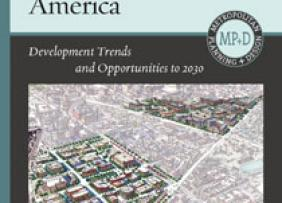 Book Cover Reshaping Metropolitan America: Development Trends and Opportunities to 2030