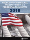Profile of International Transactions In U.S. Residential Real Estate 2019