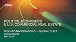 Cover of Richard Barkham's presentation slides on Politics, Economics, and U.S. Commercial Real Estate