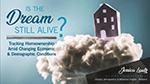 Cover of Jessica Lautz's presentation slides: Is the Dream Still Alive?