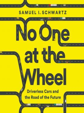No One at the Wheel by Samuel I Schwartz
