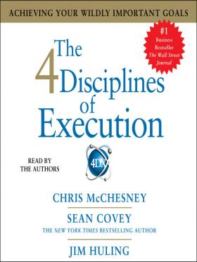 The 4 Disciplines of Execution by Sean Covey