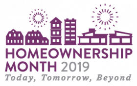 2019 Homeownership Month - Today, Tomorrow, Beyond