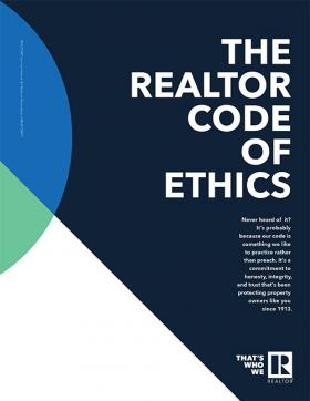 The REALTOR® Code of Ethics Print Ad