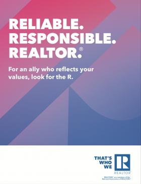Reliable. Responsible. REALTOR®